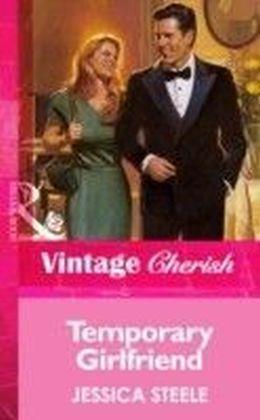 Temporary Girlfriend (Mills & Boon Vintage Cherish)