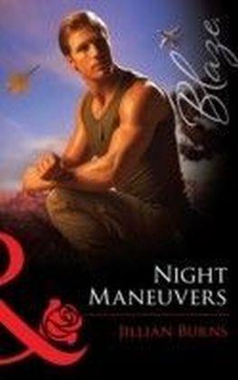 Night Maneuvers (Mills & Boon Blaze) (Uniformly Hot! - Book 22)