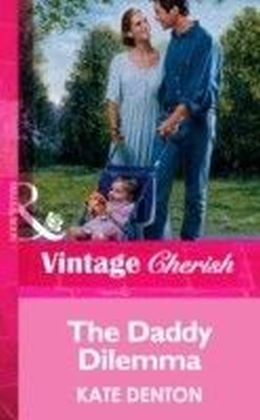 Daddy Dilemma (Mills& Boon Vintage Cherish)