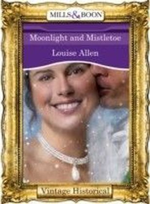 Moonlight and Mistletoe (Mills & Boon Historical)
