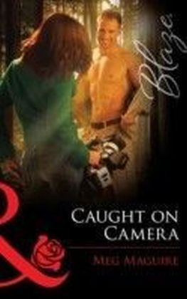 Caught on Camera (Mills & Boon Blaze)