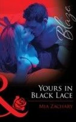 Yours in Black Lace (Mills & Boon Blaze)