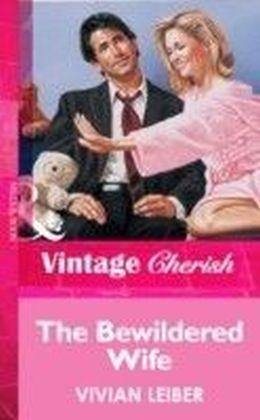 Bewildered Wife (Mills & Boon Vintage Cherish)