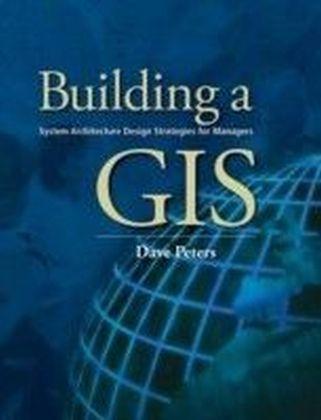 Building a GIS