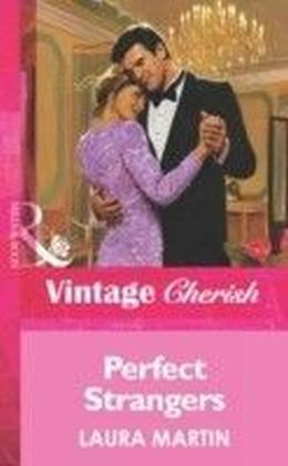 Perfect Strangers (Mills & Boon Vintage Cherish)
