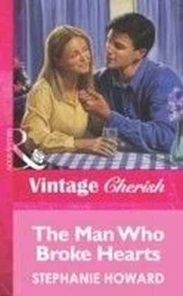 Man Who Broke Hearts (Mills & Boon Vintage Cherish)