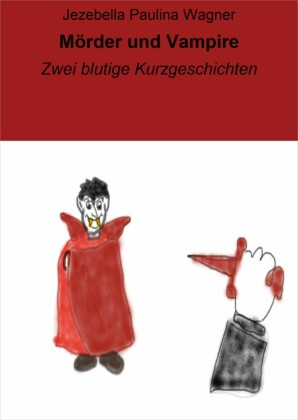 Mörder und Vampire
