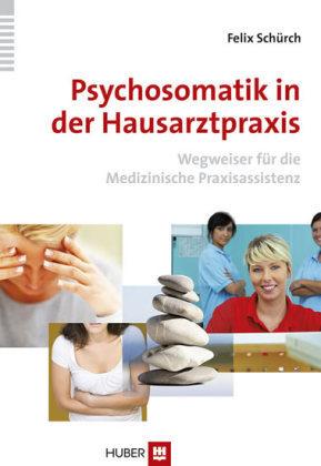 Psychosomatik in der Hausarztpraxis