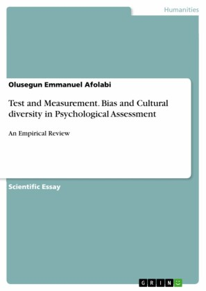 Test and Measurement. Bias and Cultural diversity in Psychological Assessment