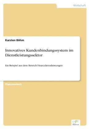 Innovatives Kundenbindungssystem im Dienstleistungssektor