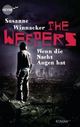 The Weepers - Wenn die Nacht Augen hat