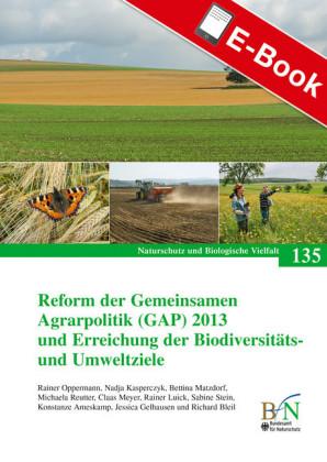Reform der Gemeinsamen Agrarpolitik (GAP) 2013 und Erreichung der Biodiversitäts- und Umweltziele