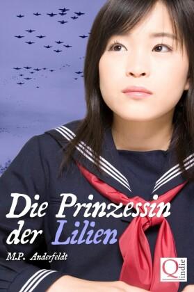 Die Prinzessin der Lilien