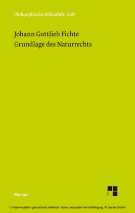 Grundlage des Naturrechts nach Prinzipien der Wissenschaftslehre (1796)