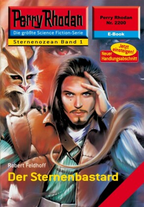 Perry Rhodan 2200: Der Sternenbastard (Heftroman)