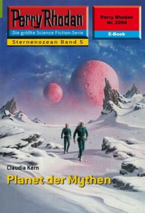Perry Rhodan 2204: Planet der Mythen