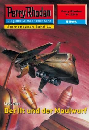 Perry Rhodan 2210: Der Ilt und der Maulwurf
