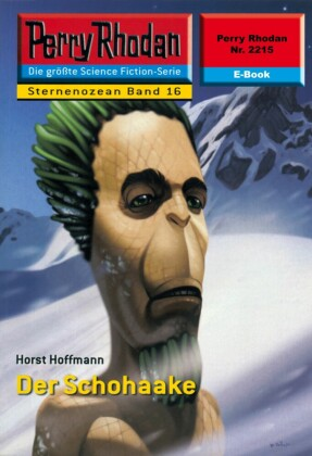 Perry Rhodan 2215: Der Schohaake