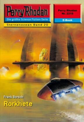 Perry Rhodan 2219: Rorkhete