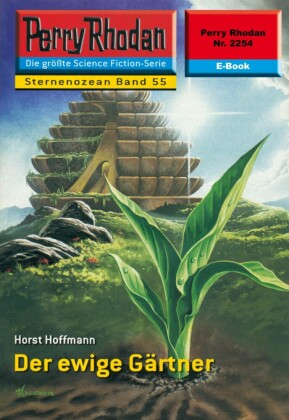 Perry Rhodan 2254: Der ewige Gärtner