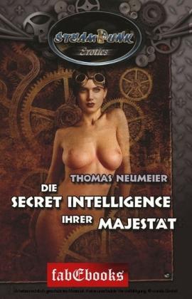 SteamPunk 5 Erotics: Die Secret Intelligence Ihrer Majestät