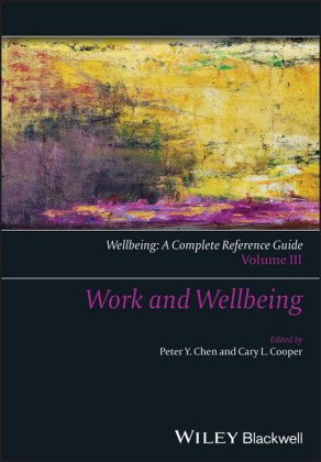 Wellbeing: A Complete Reference Guide, Work and Wellbeing