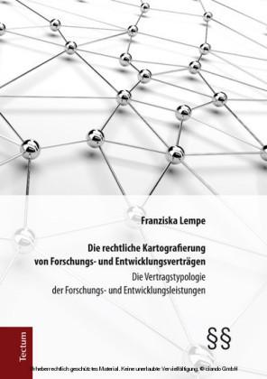 Die rechtliche Kartografierung von Forschungs- und Entwicklungsverträgen