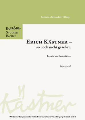 Erich Kästner - so noch nicht gesehen