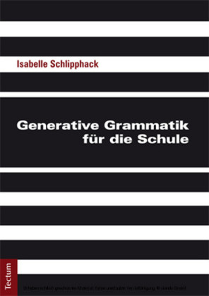Generative Grammatik für die Schule