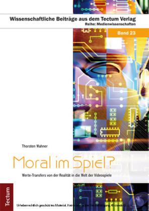 Moral im Spiel?