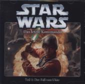 Star Wars, Das letzte Kommando - Der Fall von Ukio, 1 Audio-CD Cover