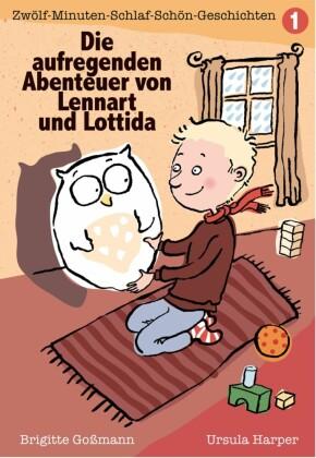 Die aufregenden Abenteuer von Lennart und Lottida