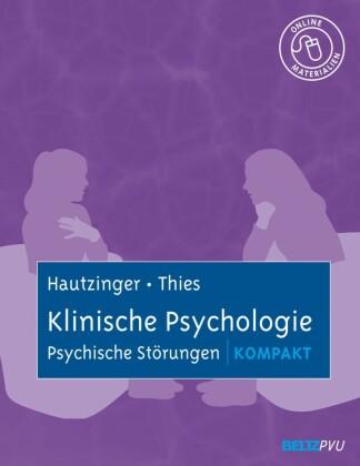 Klinische Psychologie: Psychische Störungen kompakt