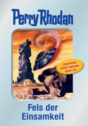 Perry Rhodan 125: Fels der Einsamkeit (Silberband) - Leseprobe