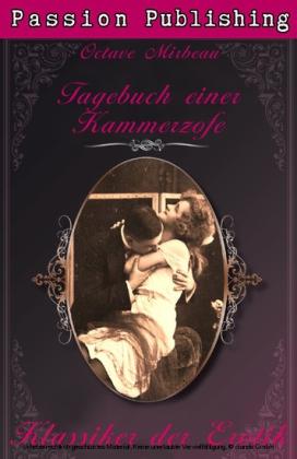 Klassiker der Erotik 28: Das Tagebuch einer Kammerzofe