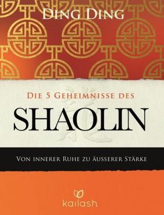 Die 5 Geheimnisse des Shaolin