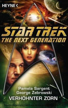 Star Trek - The Next Generation: Verhöhnter Zorn