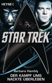 Star Trek: Der Kampf ums nackte Überleben
