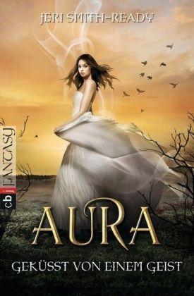 Aura - Geküsst von einem Geist