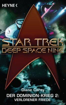Star Trek - Deep Space Nine: Verlorener Friede