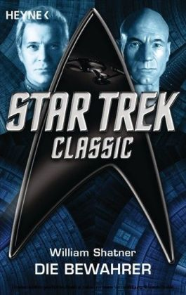Star Trek - Classic: Die Bewahrer