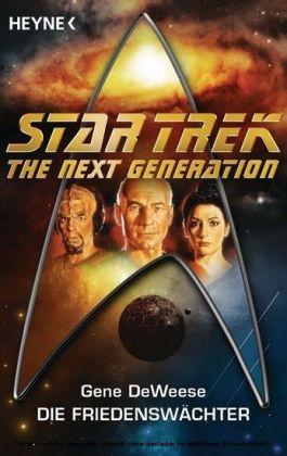 Star Trek - The Next Generation: Die Friedenswächter