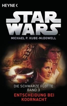 Star Wars?: Entscheidung bei Koornacht