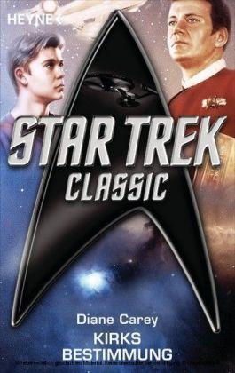 Star Trek - Classic: Kirks Bestimmung