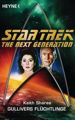 Star Trek - The Next Generation: Gullivers Flüchtlinge