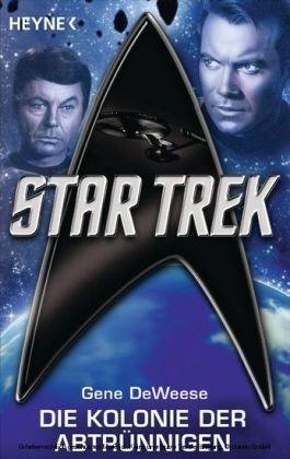 Star Trek: Die Kolonie der Abtrünnigen