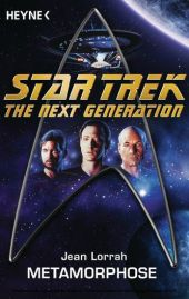 Star Trek - The Next Generation: Metamorphose