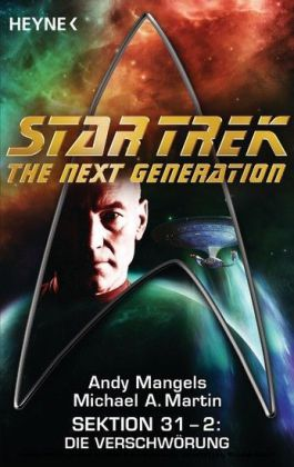 Star Trek, The Next Generation - Sektion 31: Die Verschwörung