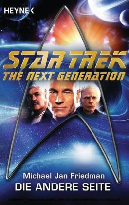 Star Trek - The Next Generation: Die andere Seite