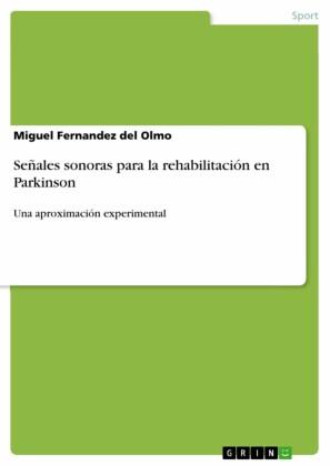 Señales sonoras para la rehabilitación en Parkinson